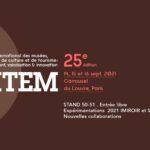 Du 14 au 16 septembre 2021, le SITEM se tient au Carrousel du LOUVRE. Présentation de Cécile Planchais, espace S50 / 51